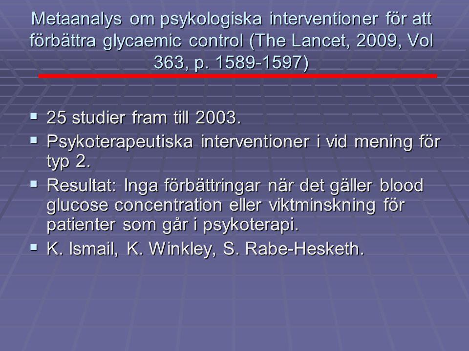 Metaanalys om psykologiska interventioner för att förbättra glycaemic control (The Lancet, 2009, Vol 363, p. 1589-1597)
