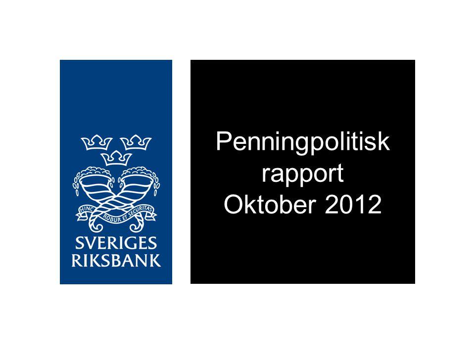 Penningpolitisk rapport Oktober 2012