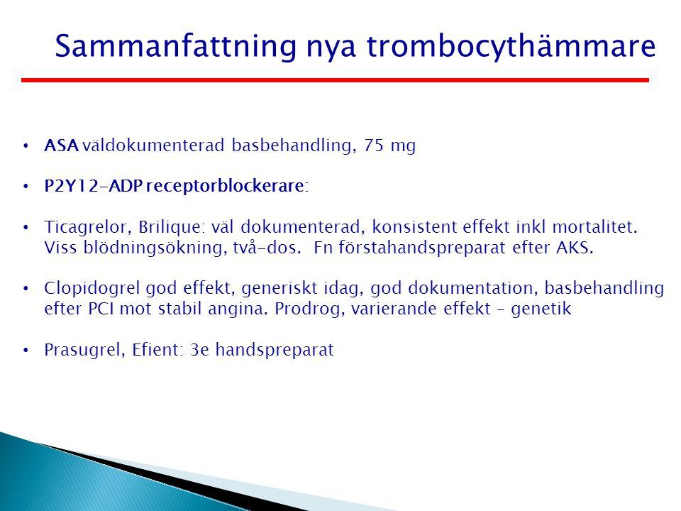 Sammanfattning nya trombocythämmare