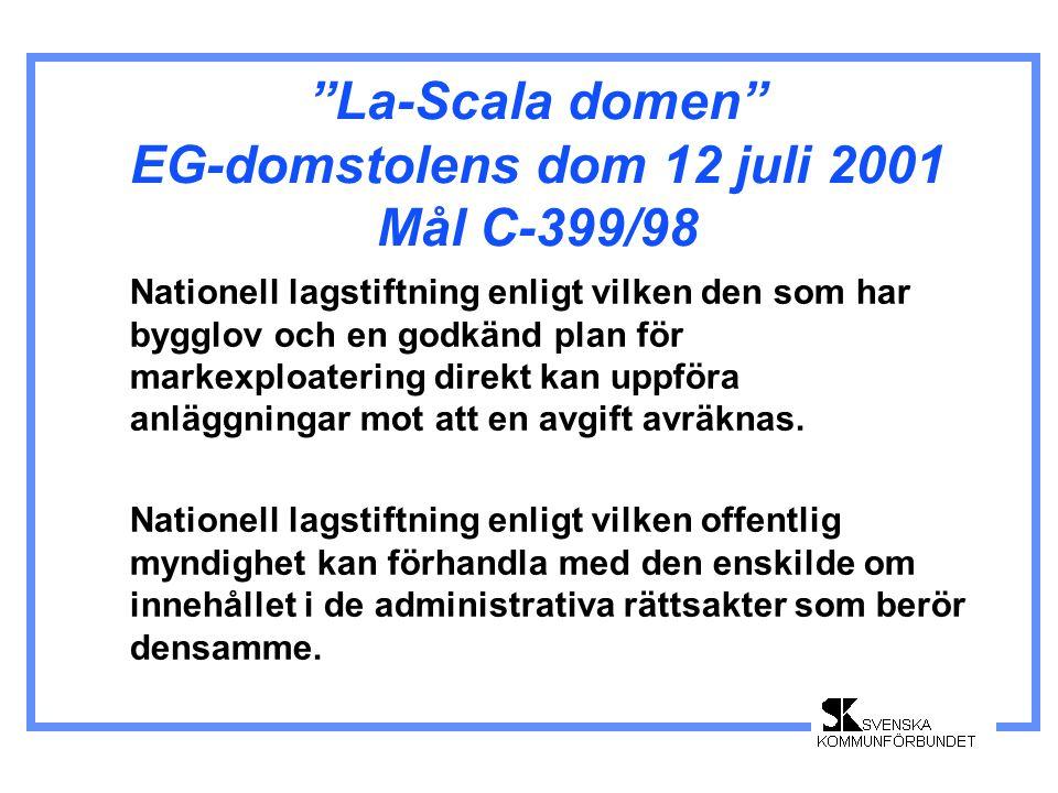 La-Scala domen EG-domstolens dom 12 juli 2001 Mål C-399/98