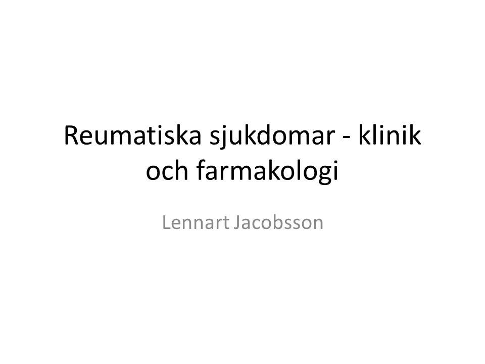 Reumatiska sjukdomar - klinik och farmakologi