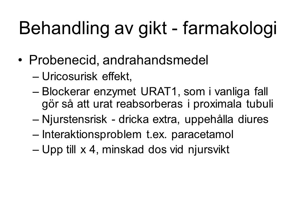 Behandling av gikt - farmakologi