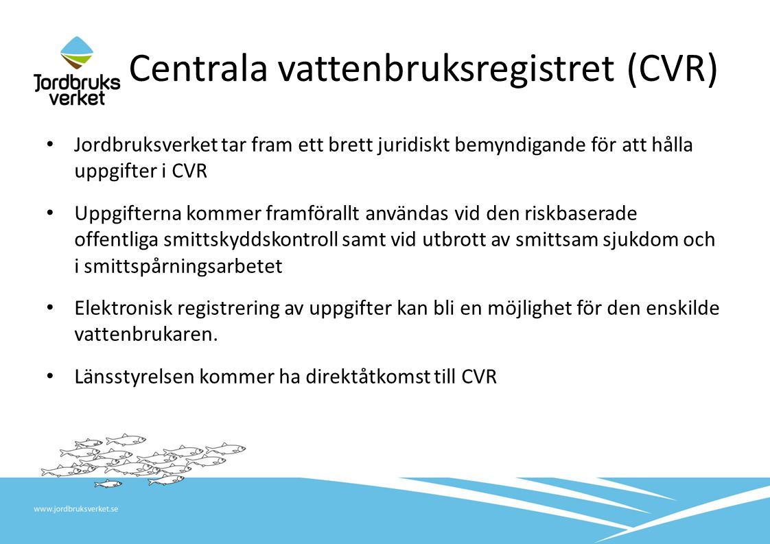 Centrala vattenbruksregistret (CVR)