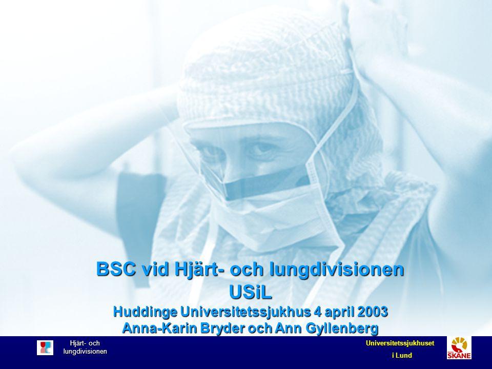 BSC vid Hjärt- och lungdivisionen USiL