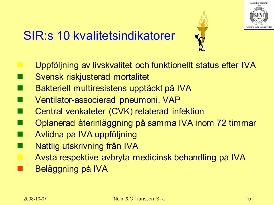 SIR:s 10 kvalitetsindikatorer