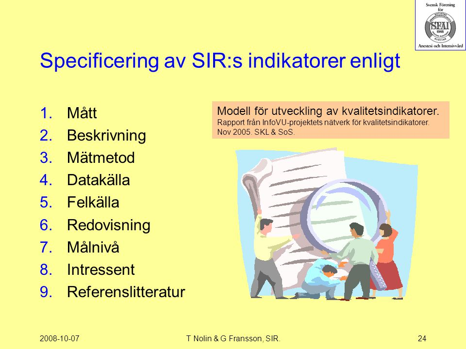 Specificering av SIR:s indikatorer enligt