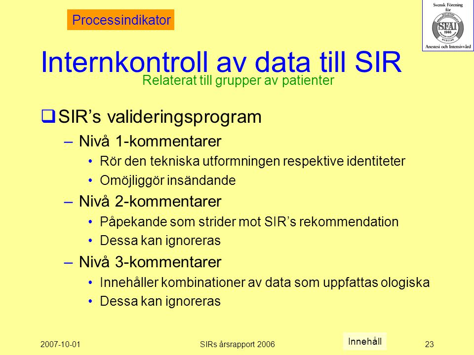 Internkontroll av data till SIR