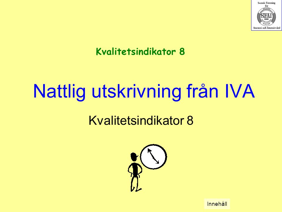 Nattlig utskrivning från IVA