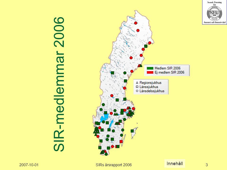 SIR-medlemmar 2006 Innehåll 2007-10-01 SIRs årsrapport 2006