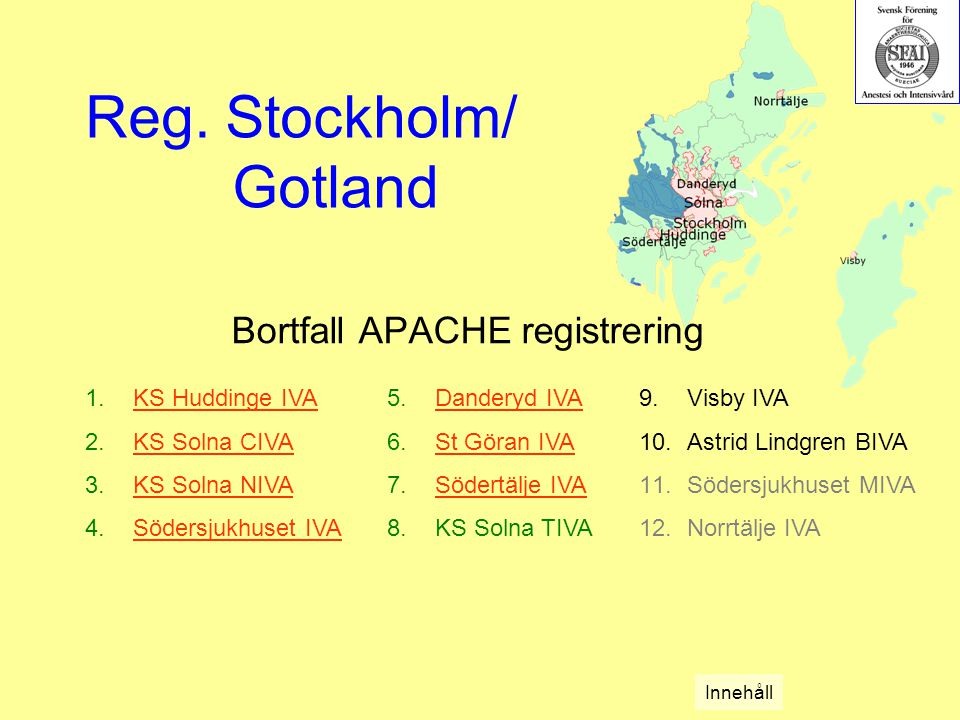 Bortfall APACHE registrering