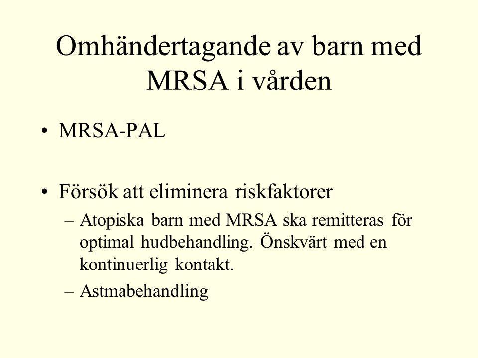 Omhändertagande av barn med MRSA i vården