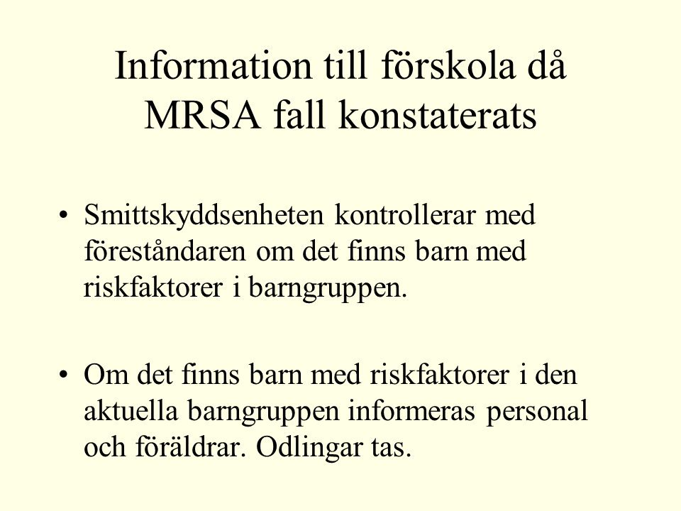 Information till förskola då MRSA fall konstaterats
