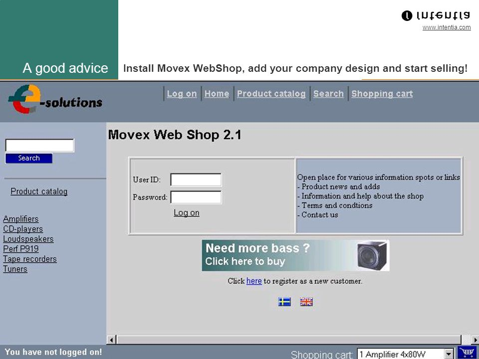 A good advice Install Movex WebShop, add your company design and start selling! …