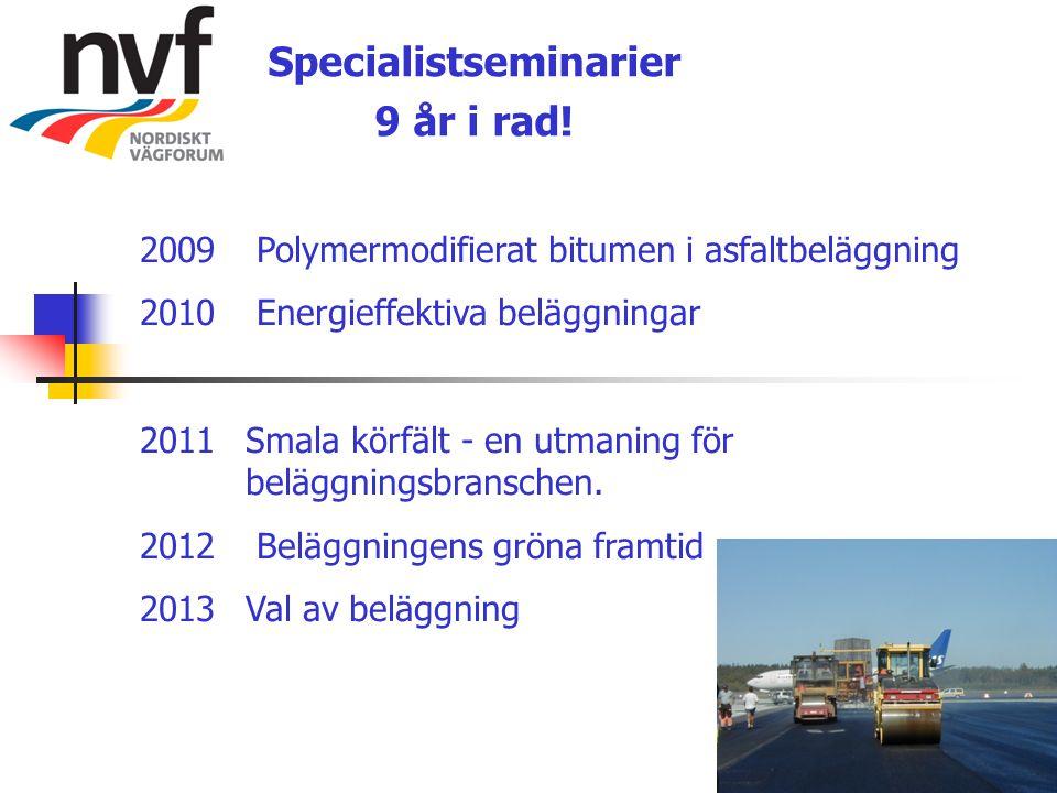 Specialistseminarier 9 år i rad!