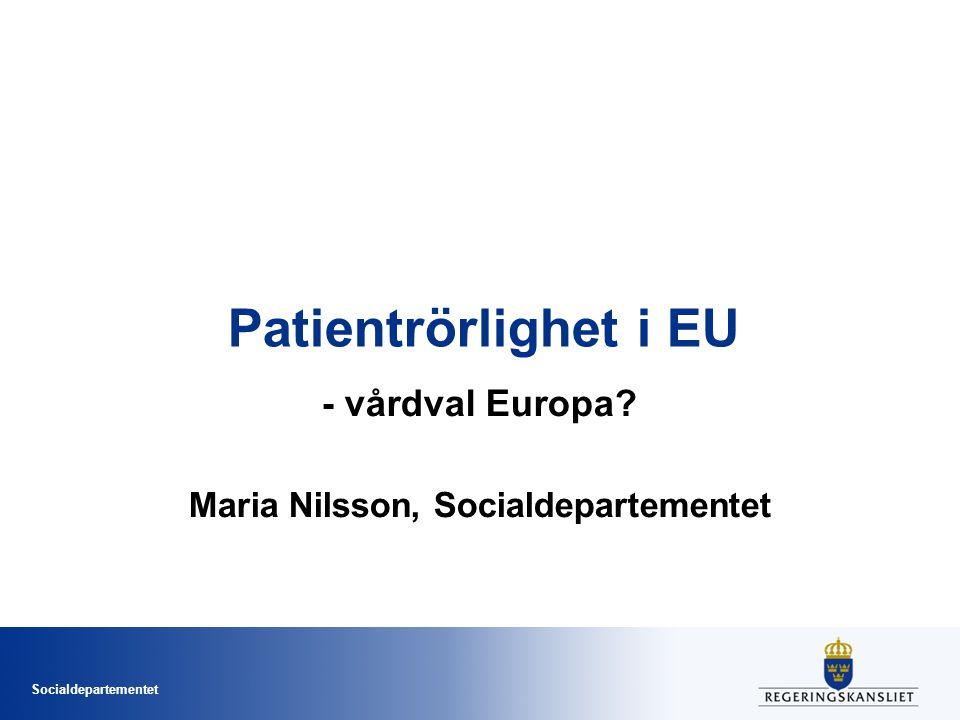 - vårdval Europa Maria Nilsson, Socialdepartementet