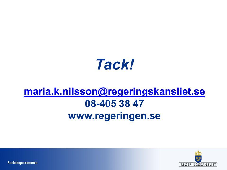 Tack. maria. k. nilsson@regeringskansliet. se 08-405 38 47 www