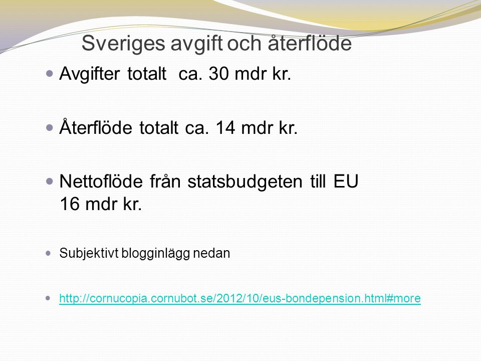 Sveriges avgift och återflöde