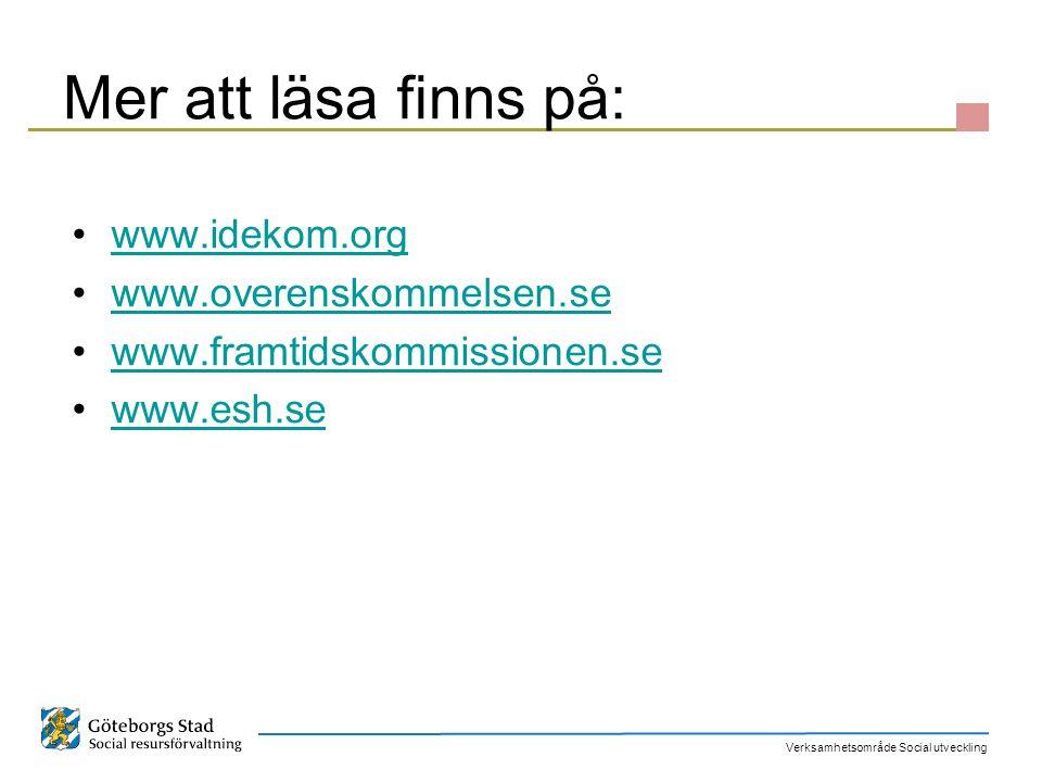 Mer att läsa finns på: www.idekom.org www.overenskommelsen.se