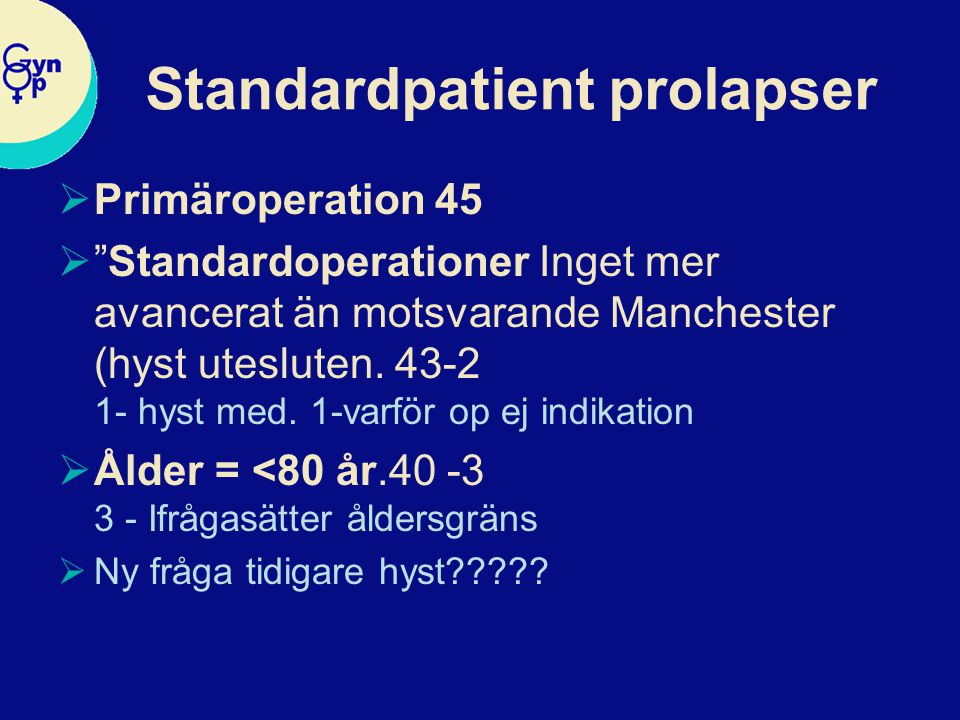 Standardpatient prolapser
