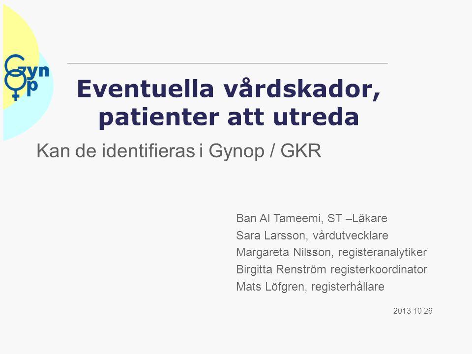 Eventuella vårdskador, patienter att utreda
