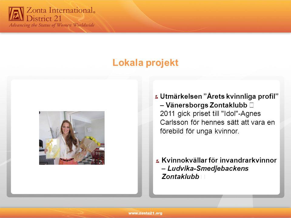 Lokala projekt Utmärkelsen Årets kvinnliga profil – Vänersborgs Zontaklubb