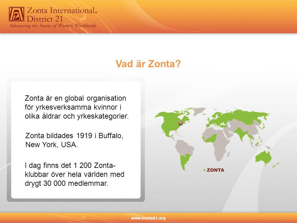 Vad är Zonta Zonta är en global organisation