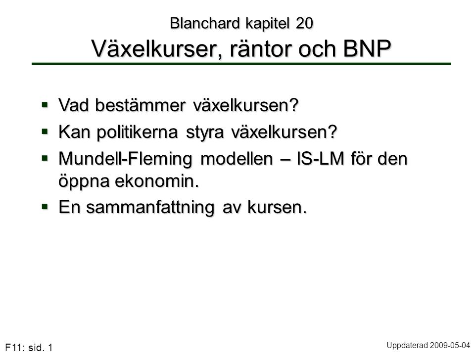 Blanchard kapitel 20 Växelkurser, räntor och BNP