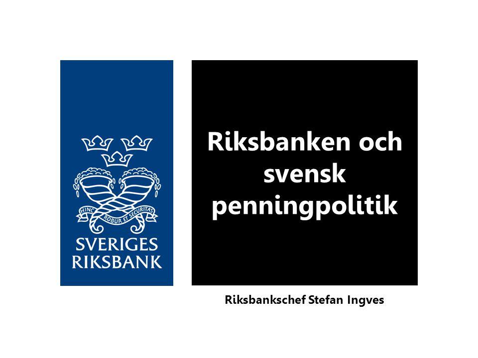 Riksbanken och svensk penningpolitik