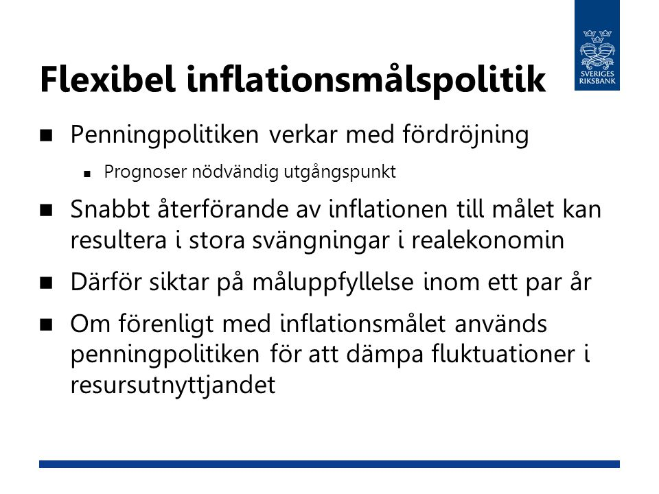 Flexibel inflationsmålspolitik
