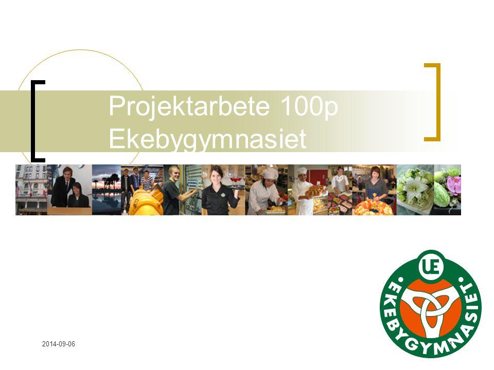 Projektarbete 100p Ekebygymnasiet
