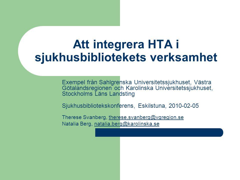 Att integrera HTA i sjukhusbibliotekets verksamhet