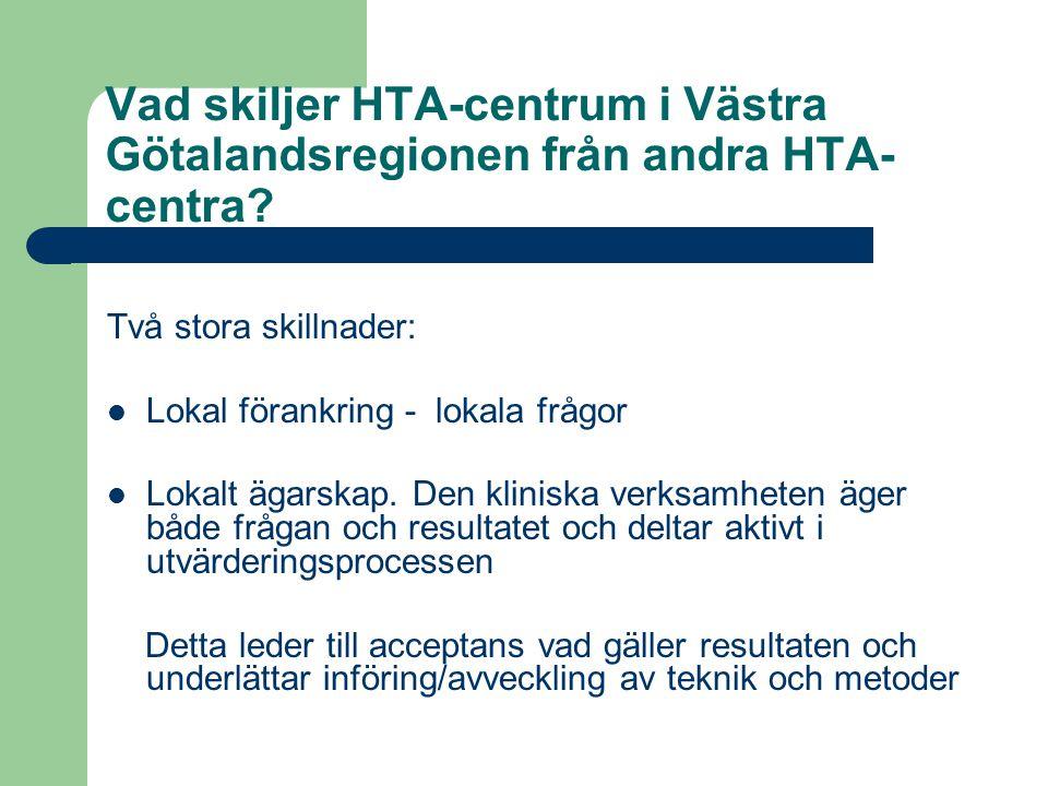 Vad skiljer HTA-centrum i Västra Götalandsregionen från andra HTA-centra