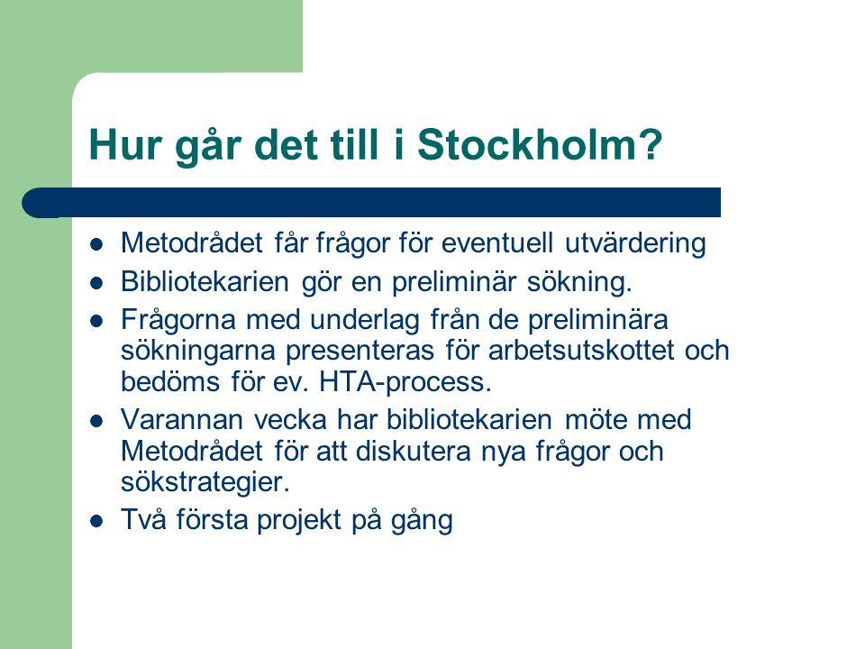 Hur går det till i Stockholm