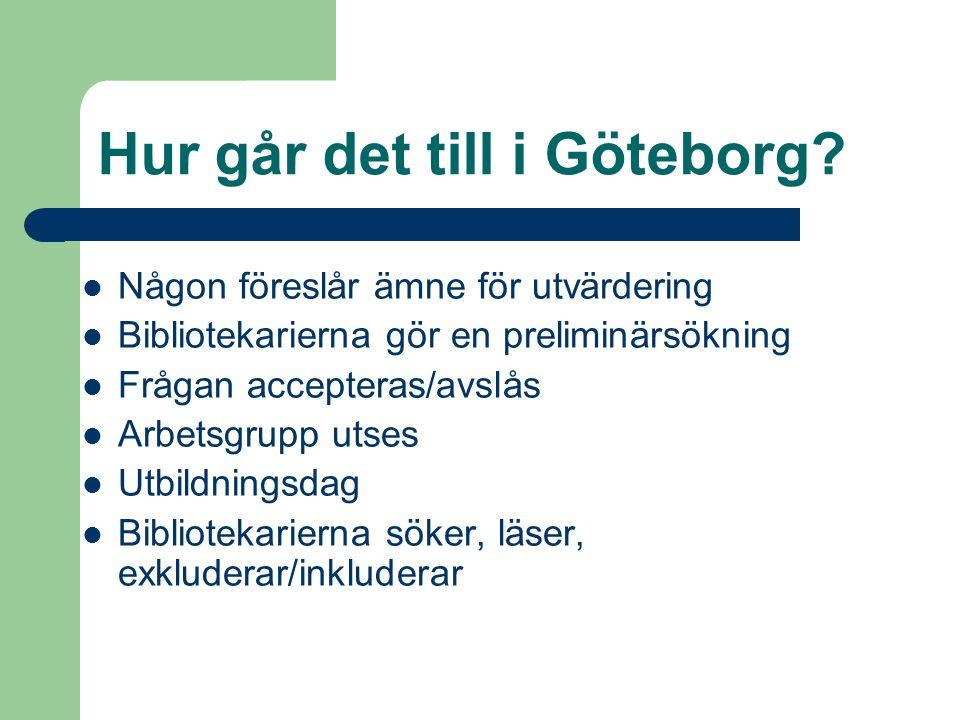 Hur går det till i Göteborg