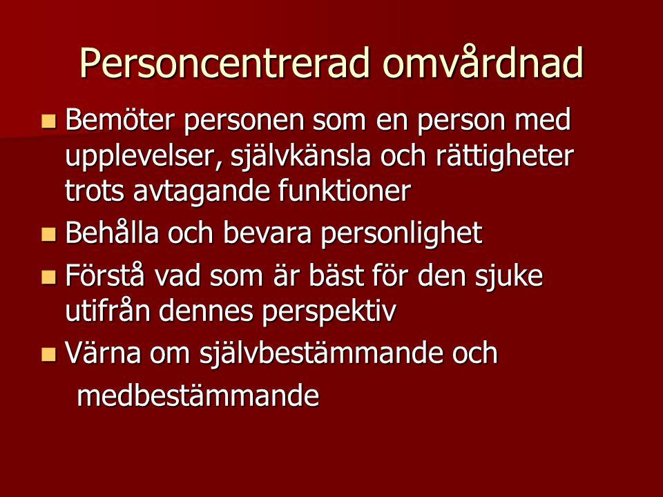 Personcentrerad omvårdnad