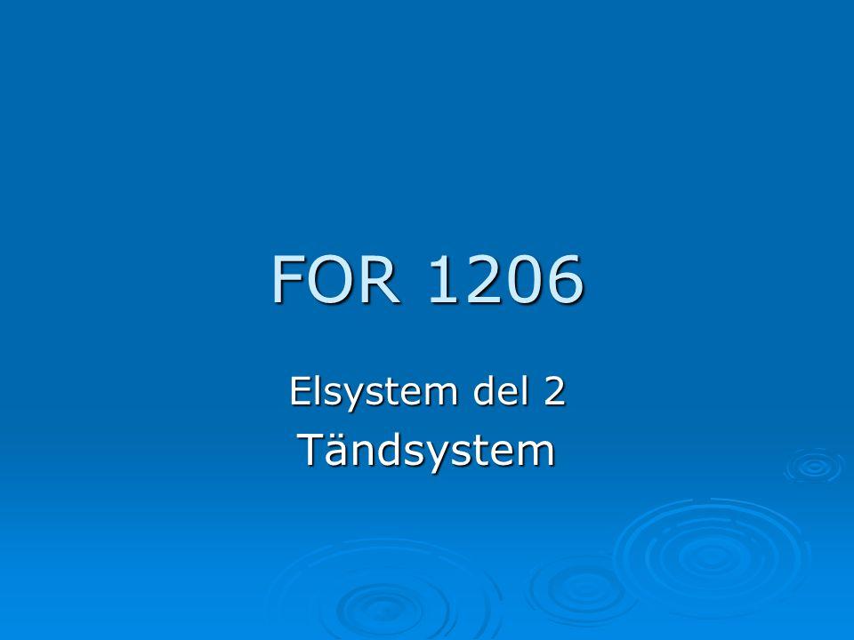 Elsystem del 2 Tändsystem