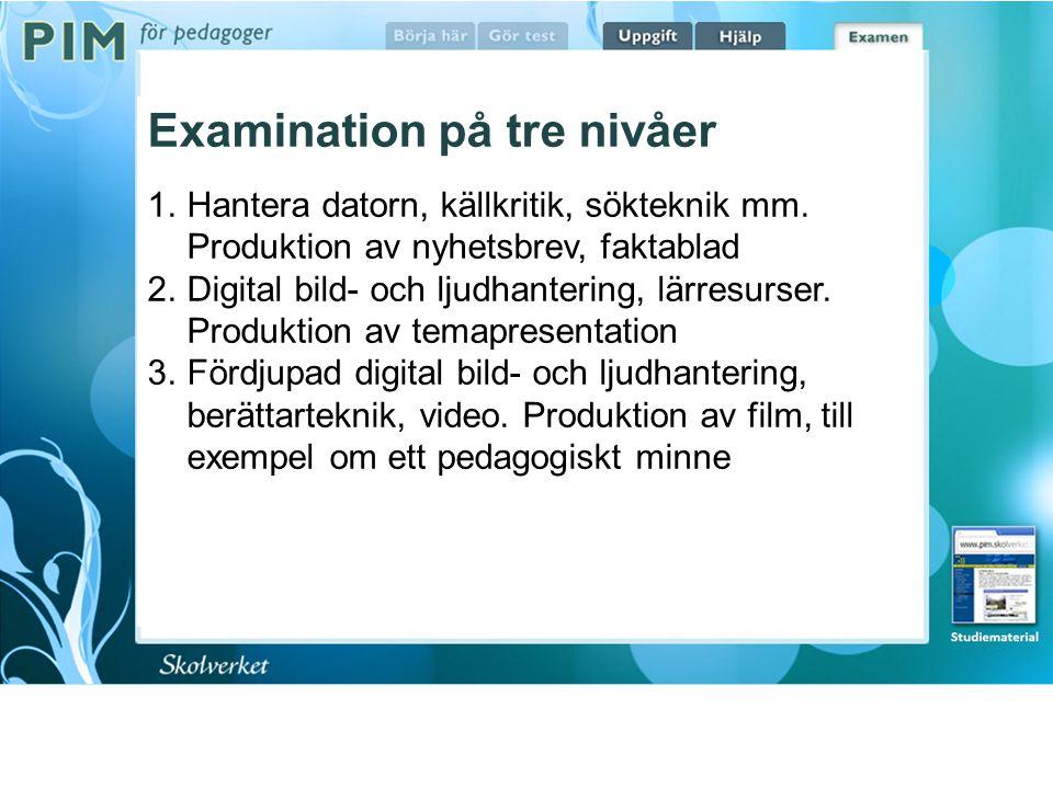 Examination på tre nivåer