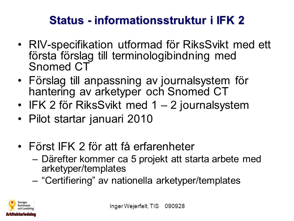 Status - informationsstruktur i IFK 2