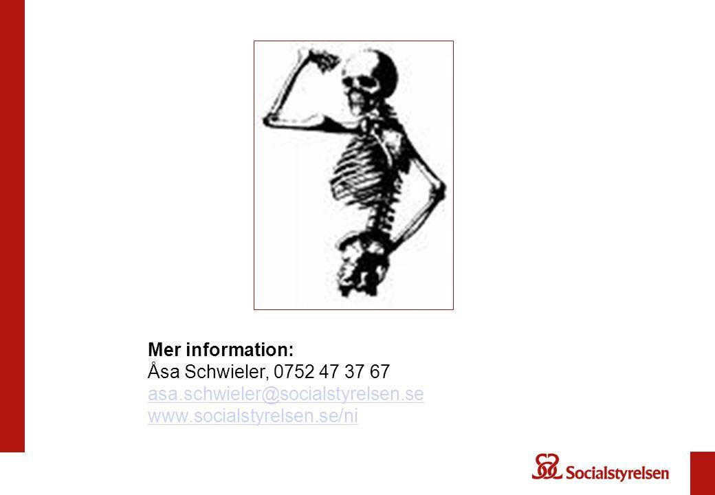 Mer information: Åsa Schwieler, 0752 47 37 67. asa.schwieler@socialstyrelsen.se.