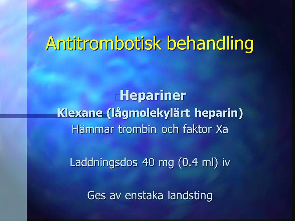 Antitrombotisk behandling