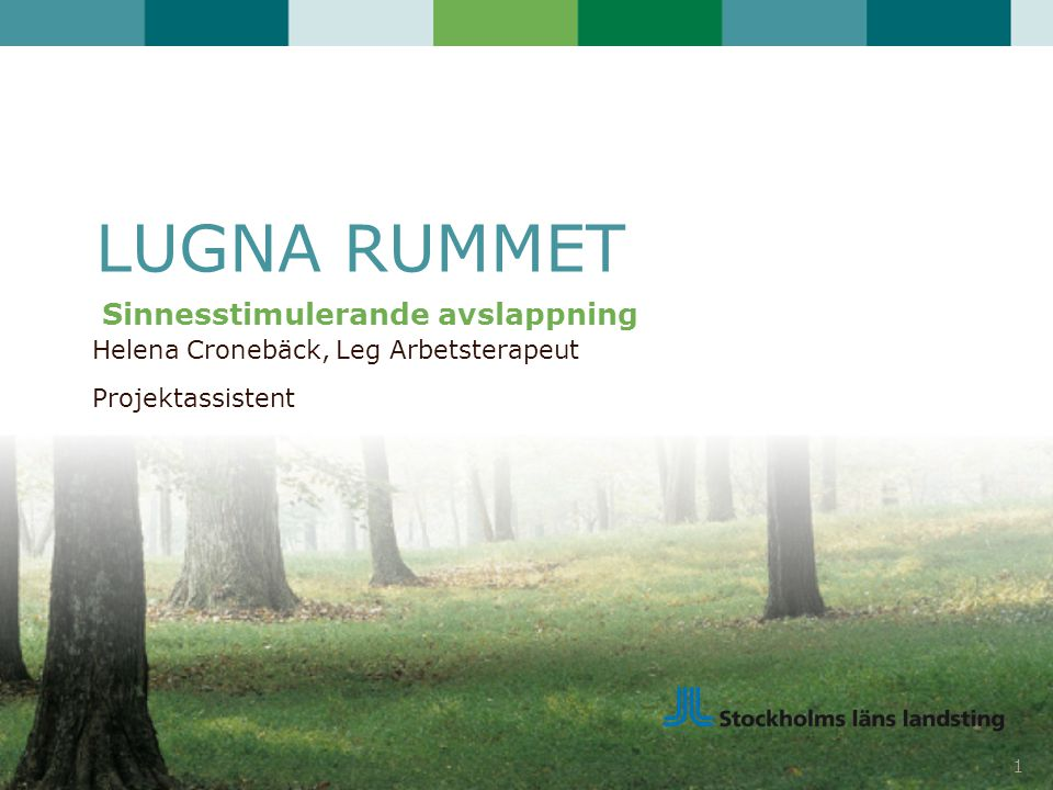 Helena Cronebäck, Leg Arbetsterapeut Projektassistent