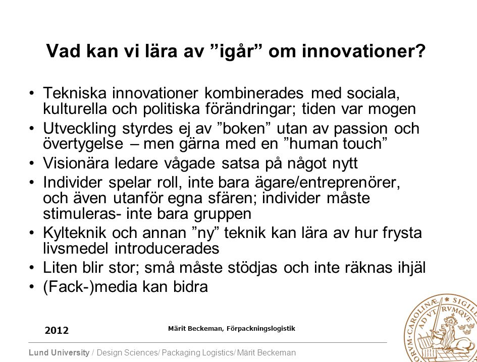 Vad kan vi lära av igår om innovationer