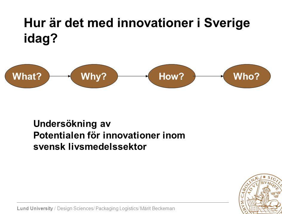 Hur är det med innovationer i Sverige idag