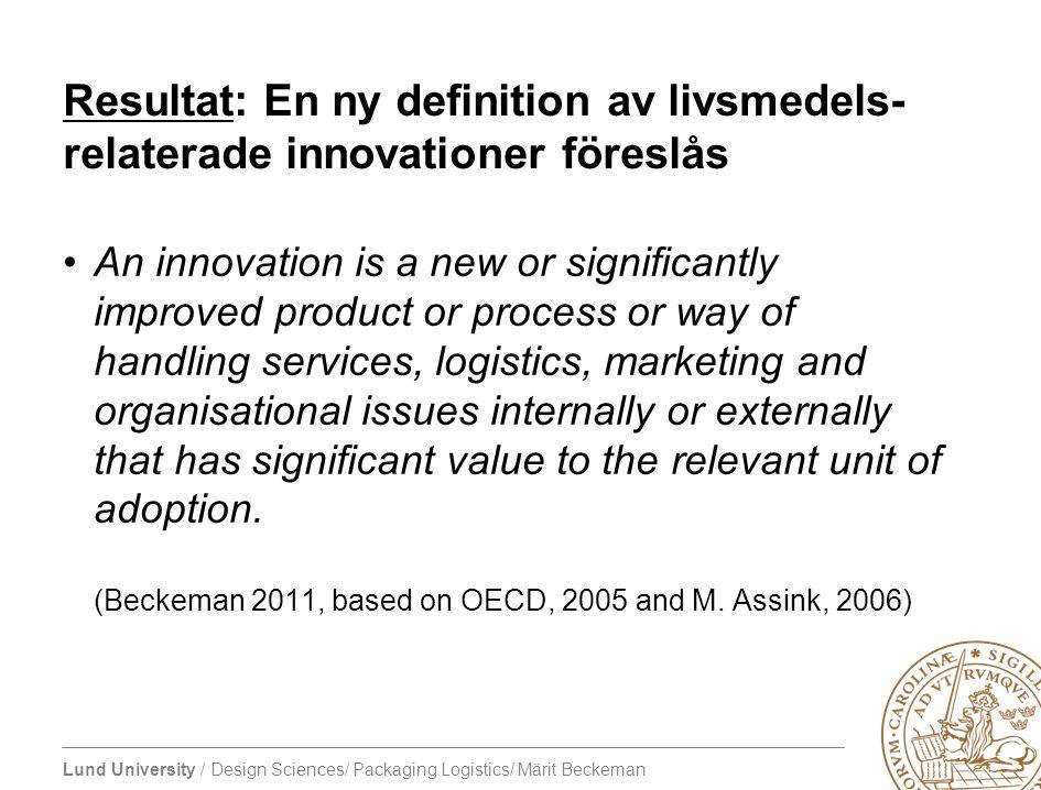 Resultat: En ny definition av livsmedels-relaterade innovationer föreslås