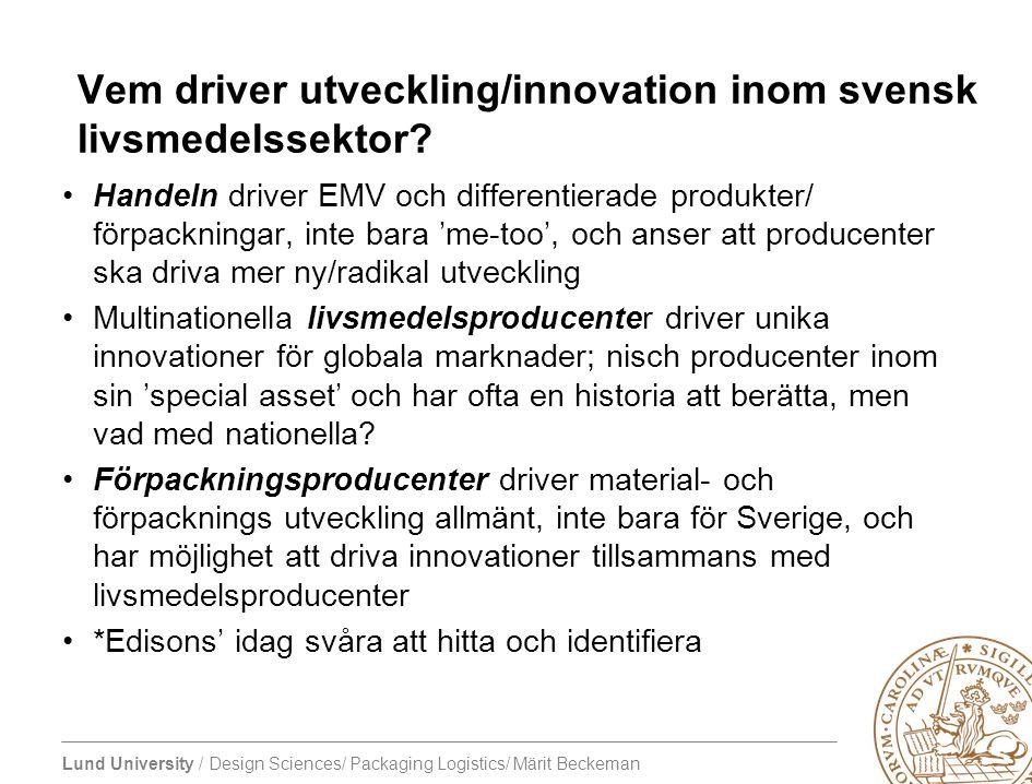 Vem driver utveckling/innovation inom svensk livsmedelssektor