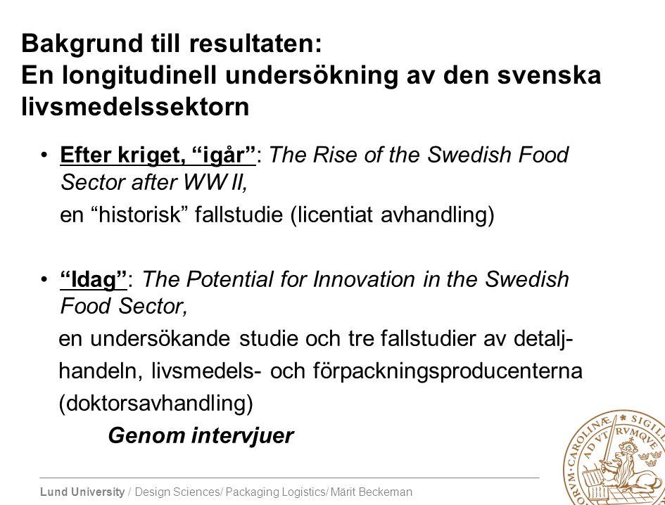 Bakgrund till resultaten: En longitudinell undersökning av den svenska livsmedelssektorn