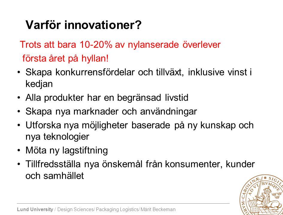 Varför innovationer Trots att bara 10-20% av nylanserade överlever