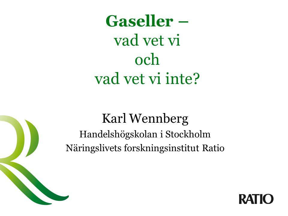 Gaseller – vad vet vi och vad vet vi inte