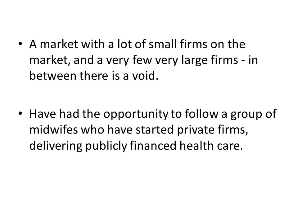 A market with a lot of small firms on the market, and a very few very large firms - in between there is a void.