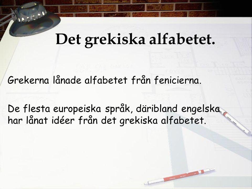 Det grekiska alfabetet.